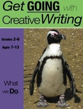 What We Do: Get Going With Creative Writing (US Eng Edition) Grades 2-8