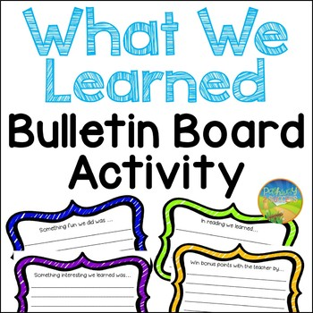 What We Learned - Bulletin Board For End of the Year (AND