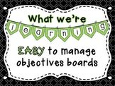 What We're Learning: Easy to Manage Objectives Boards