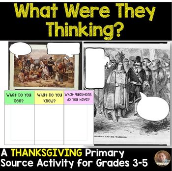 What Were They Thinking? A First Thanksgiving Primary Source Activity