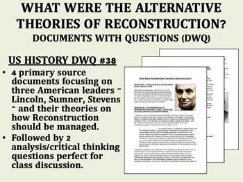 What Were the Alternative Theories of Reconstruction? Docs w/Qs - US/APUSH
