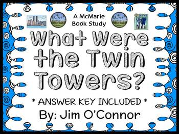 What Were the Twin Towers? (Jim O'Connor) Book Study / Comprehension (34 pages)