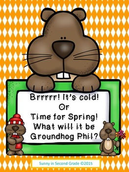 Groundhog Day Activities:  What Will It Be Groundhog Phil?
