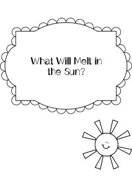 What Will Melt in the Sun?