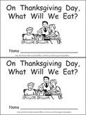 What Will We Eat on Thanksgiving Kindergarten Emergent Reader book