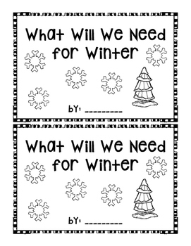 What Will We Need For Winter~  emergent reader