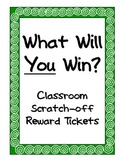 What Will YOU Win? Classroom Scratch-Off Reward Tickets