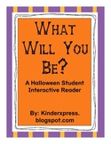 What Will You Be?