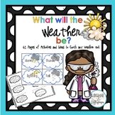 Weather: A Mini Unit What Will the Weather Be?
