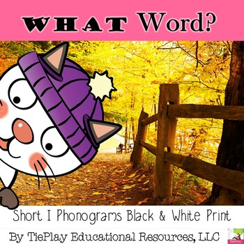 Autumn What Word Short I Phonograms Reading Activity Black White Print No Prep