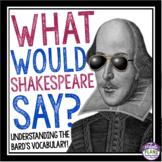 SHAKESPEARE LANGUAGE AND VOCABULARY