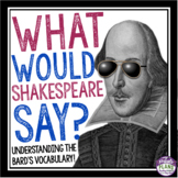 SHAKESPEARE LANGUAGE AND VOCABULARY