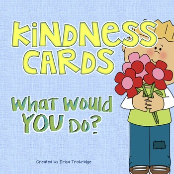 Kindness Cards for Building Classroom Community