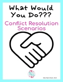 What Would You Do? Conflict Resolution Scenario Cards