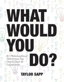 What Would You Do? Hypothetical WWYD Situations GROWING BUNDLE