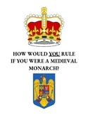 What Would You Do? Medieval Monarch Learning Simulation
