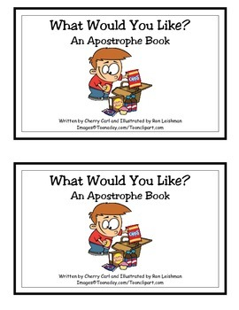 What Would You Like? An Apostrophe Book/Guided Reader