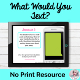 What Would You Text? Language Lesson Digital NO PRINT Teletherapy