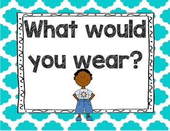 What Would You Wear? Climate and Weather Read Aloud