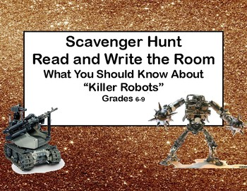 "What You Should Know About  ""Killer Robots"" - Write The Room Scavenger Hunt"