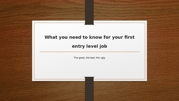 What You'll Need To Know For Your First Job