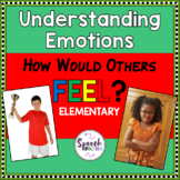 Emotions: How Would Others Feel?--Elementary Level