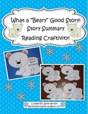 """What a """"Beary"""" Good Story!  Story Summary or Writing Craftivity!"""