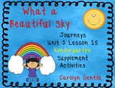 What a Beautiful Sky Journeys Unit 3 Lesson 15 Kindergarten Supp. Act.