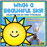What a Beautiful Sky! Kindergarten NO PREP Supplemental Pr