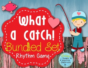 What a Catch {Bundled Rhythm Set}