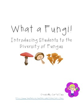 What a Fungi! An Intro to Fungus Diversity