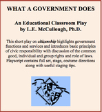 What a Government Does - A Civics Play