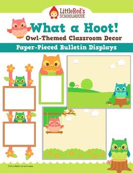 Bulletin Board Display - Classroom Decoration - Paper-Pieced Owl Theme