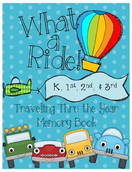 What a Ride! A School Memory Book