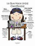 What a Scientist Does/ Spanish Lo que Hace un Cientifico