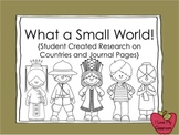 What a Small World {Student Created Research Book and Journal Pages}