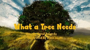 What a Tree Needs