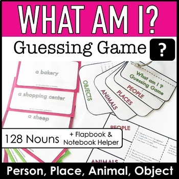 What am I? - Guessing Game : Objects, Animals, People & Places