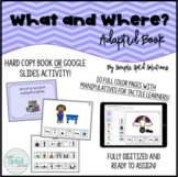 What and Where? Adapted Book Autism/SpEd/Kinder *Digital V