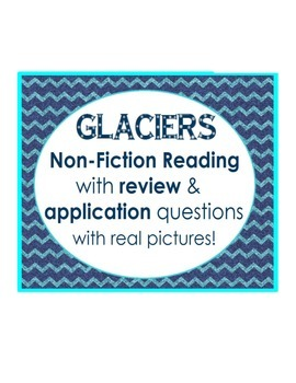 What are GLACIERS? non-fiction reading: review & application questions