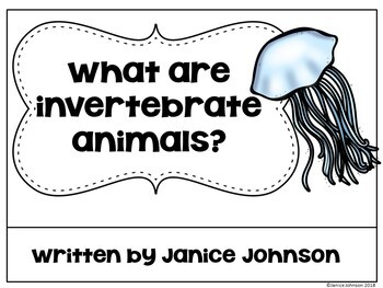 What are Invertebrate Animals? ~ Emergent Science Reader