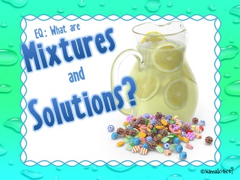 What are Mixtures and Solutions?