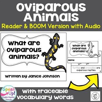What are Oviparous Animals? ~ Oviparous Animals Science Reader