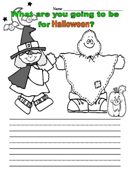 What are You Going to be for Halloween?  Creative Writing 1st and 2nd Grade