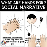 What Are Hands For? Social Story