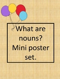 What are nouns? Mini poster set.