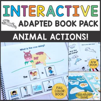 What are the Animals Doing? - Adapted Book Pack - Present Progressive Verbs