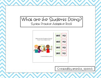 What are the Students Doing? Adaptive Syntax Practice Book