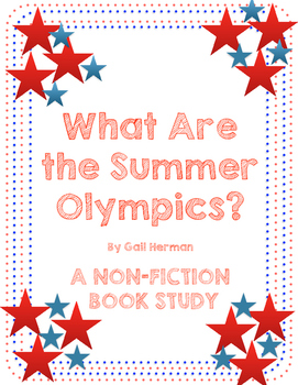 What are the Summer Olympics - Nonfiction Text Packet