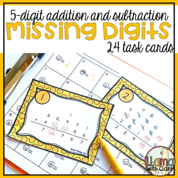 What are the missing digits? Addition and Subtraction Task Cards